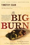 The Big Burn by T. Egan